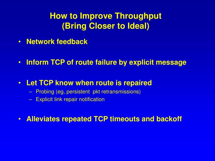 How to Improve Throughput