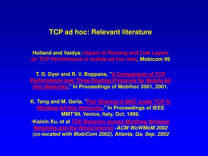 Tcp ad hoc relevant literature