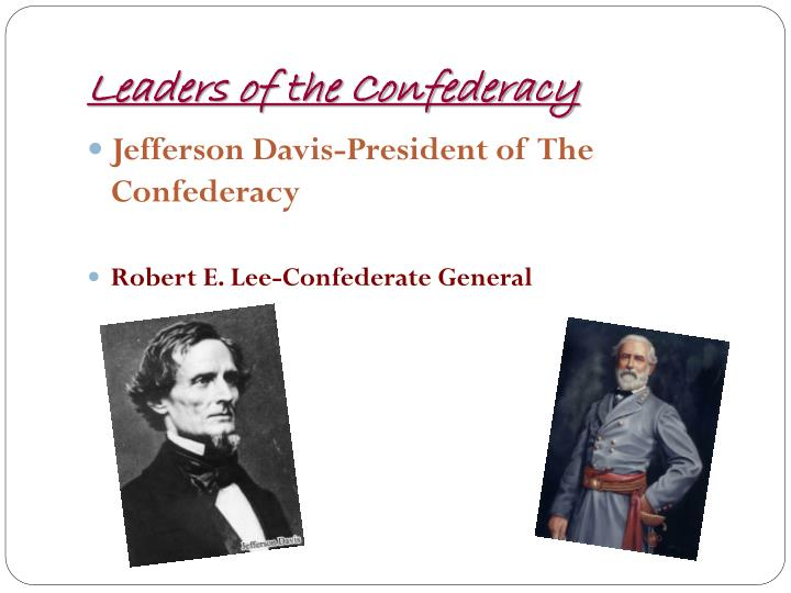 Leaders of the Confederacy
