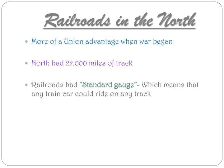 Railroads in the North