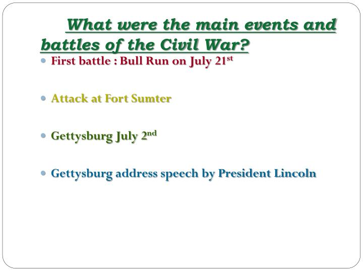 What were the main events and battles of the Civil War?