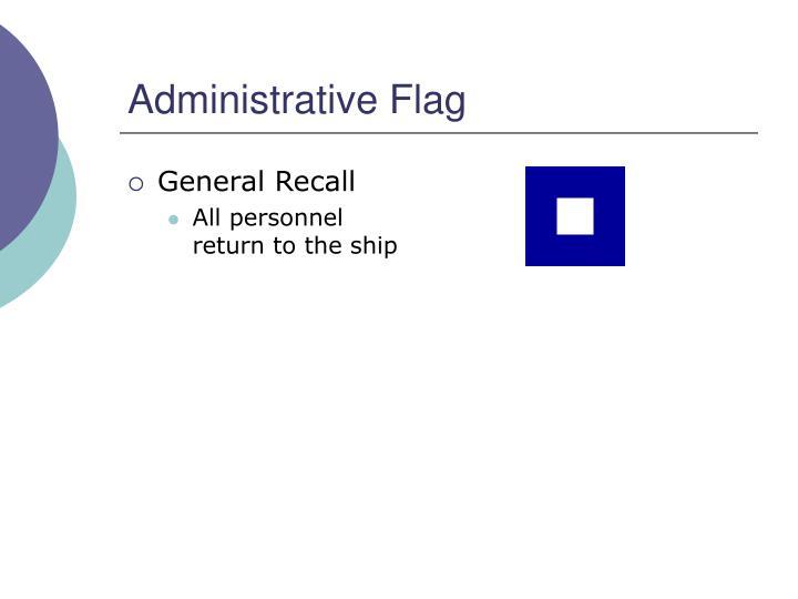 Administrative Flag
