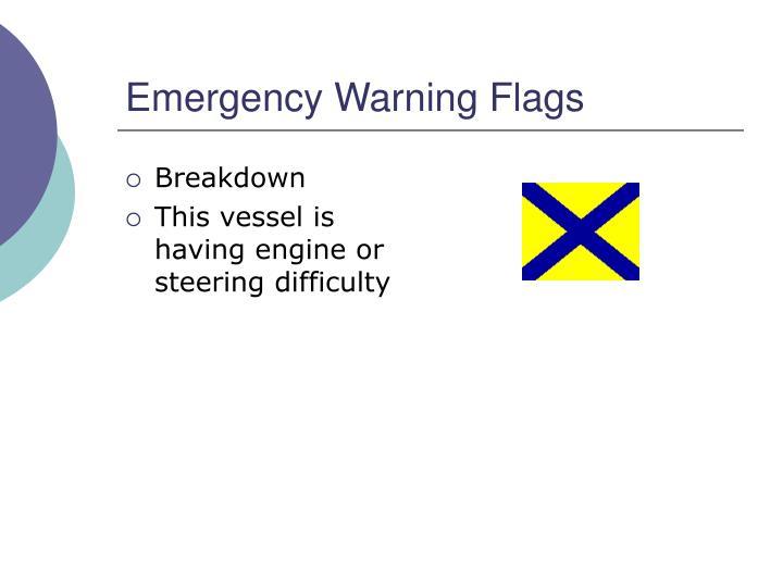 Emergency Warning Flags