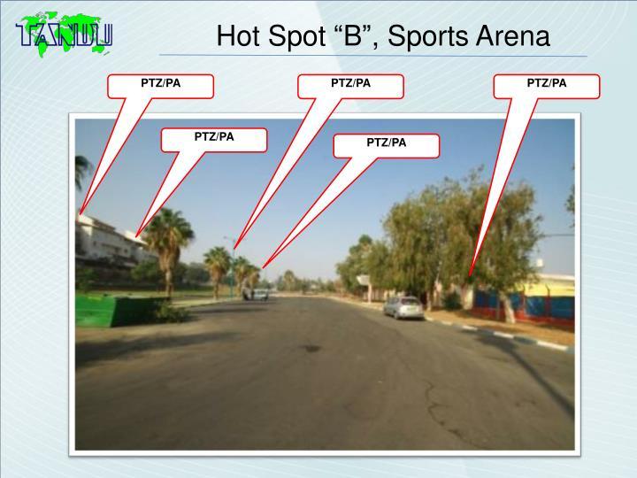 "Hot Spot ""B"", Sports Arena"