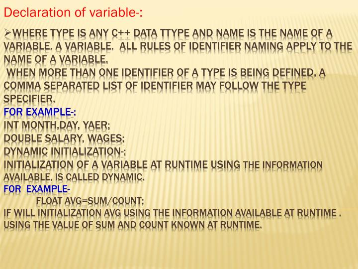Declaration of variable-: