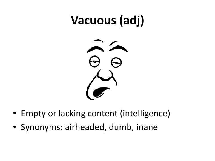 Vacuous (
