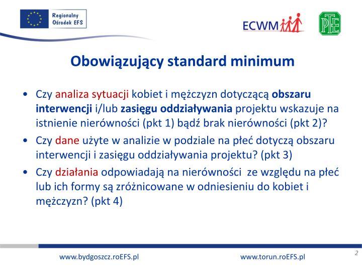 Obowiązujący standard minimum