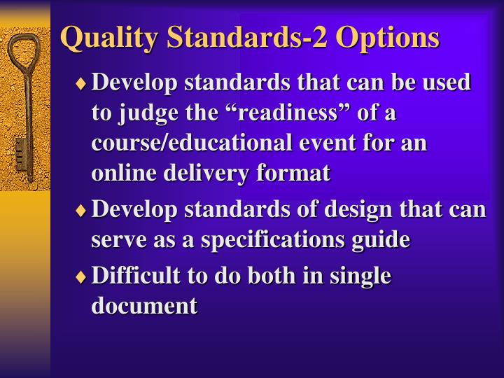 Quality Standards-2 Options