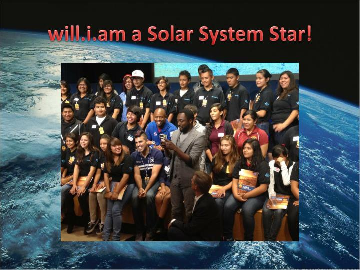 will.i.am a Solar System Star!