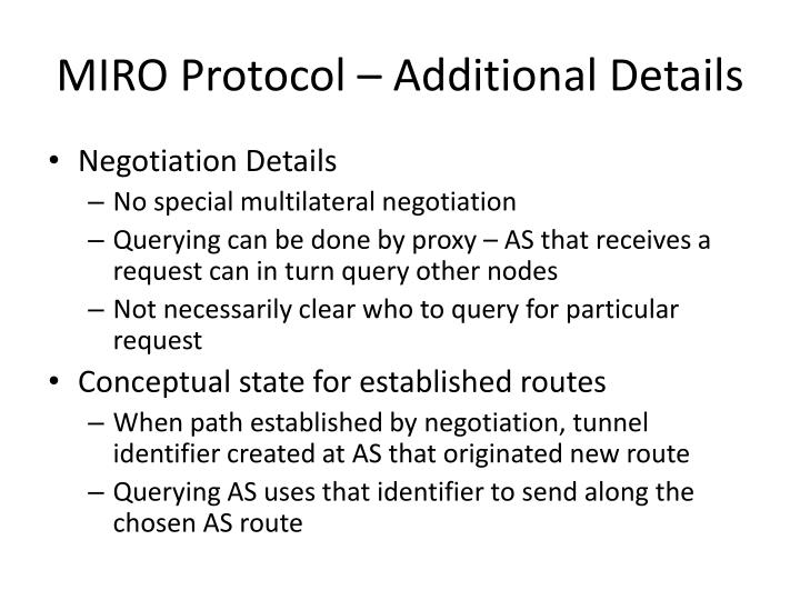 MIRO Protocol – Additional Details