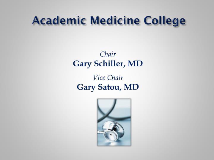 Academic Medicine College