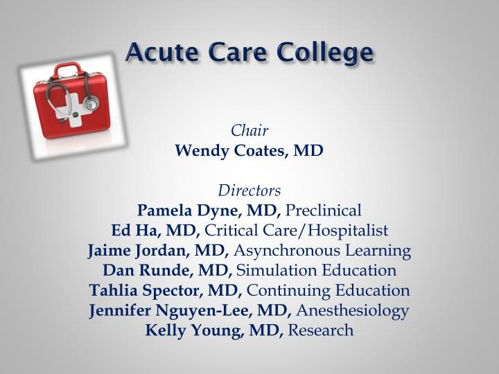 Acute Care College