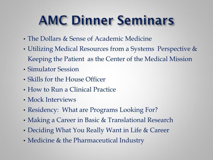 AMC Dinner Seminars