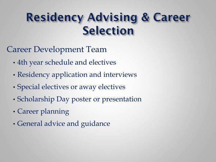 Residency Advising & Career Selection