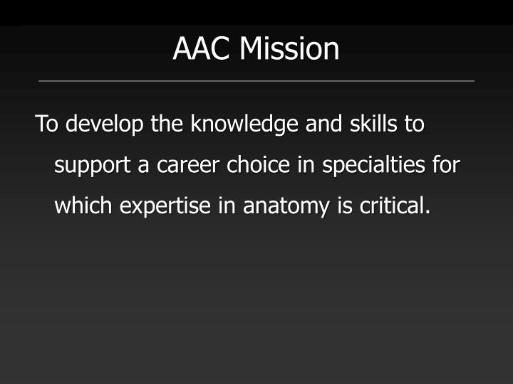 AAC Mission