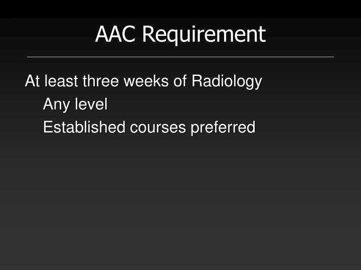 AAC Requirement
