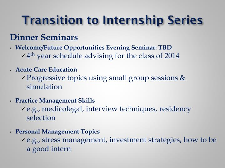 Transition to Internship Series