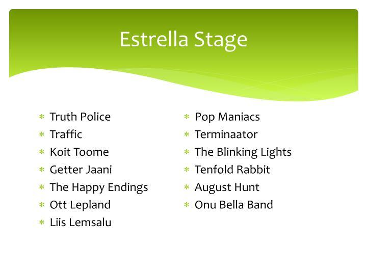 Estrella Stage