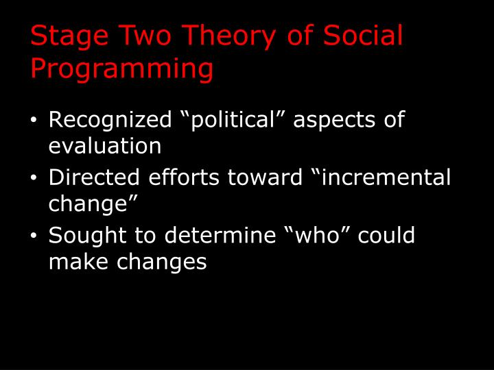 Stage Two Theory of Social Programming