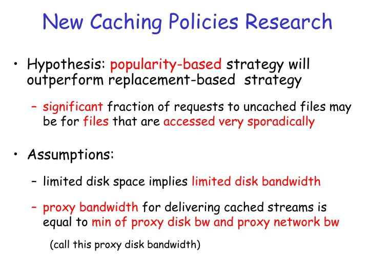 New Caching Policies Research