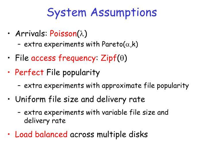 System Assumptions
