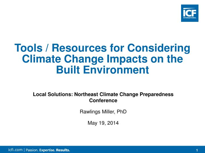 Tools / Resources for Considering Climate Change Impacts on the