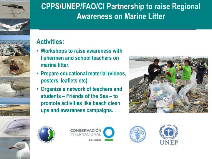 CPPS/UNEP/FAO/CI Partnership to raise Regional Awareness on Marine Litter