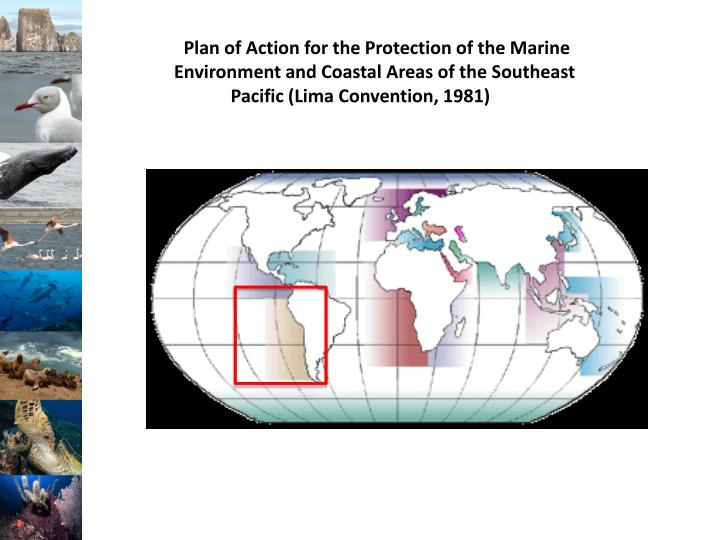 Plan of Action for the Protection of the Marine Environment and Coastal Areas of the Southeast Paci...