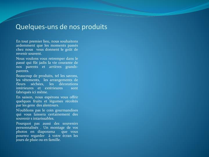 Quelques-uns de nos produits