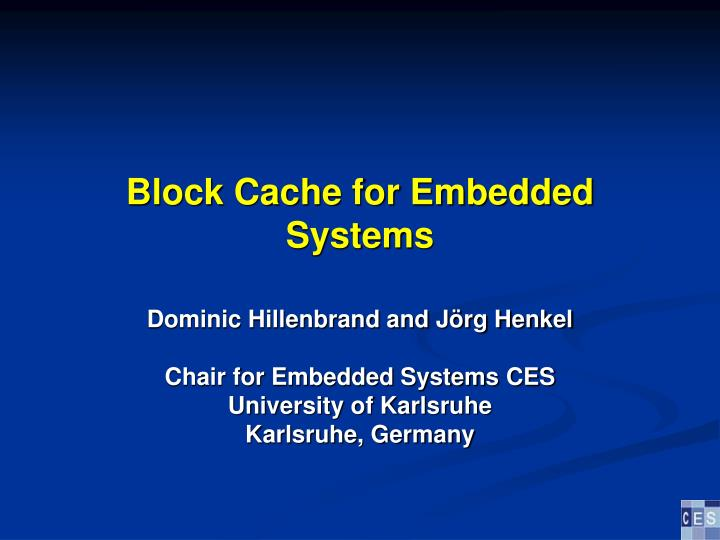 Block Cache for Embedded Systems