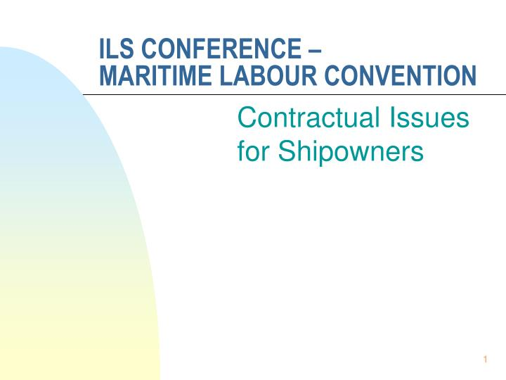 Ils conference maritime labour convention