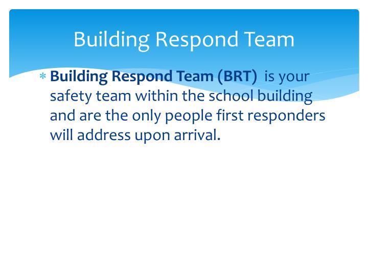 Building Respond Team