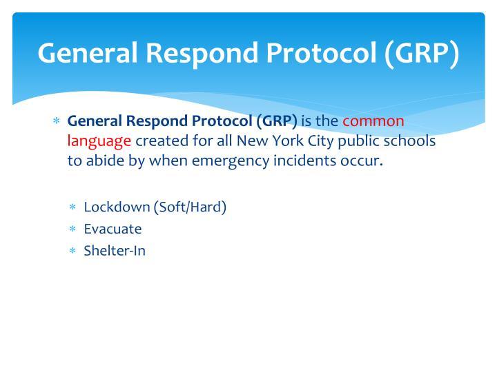 General Respond Protocol (GRP)