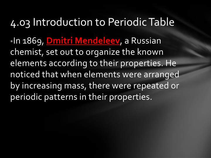 4.03 Introduction to Periodic Table