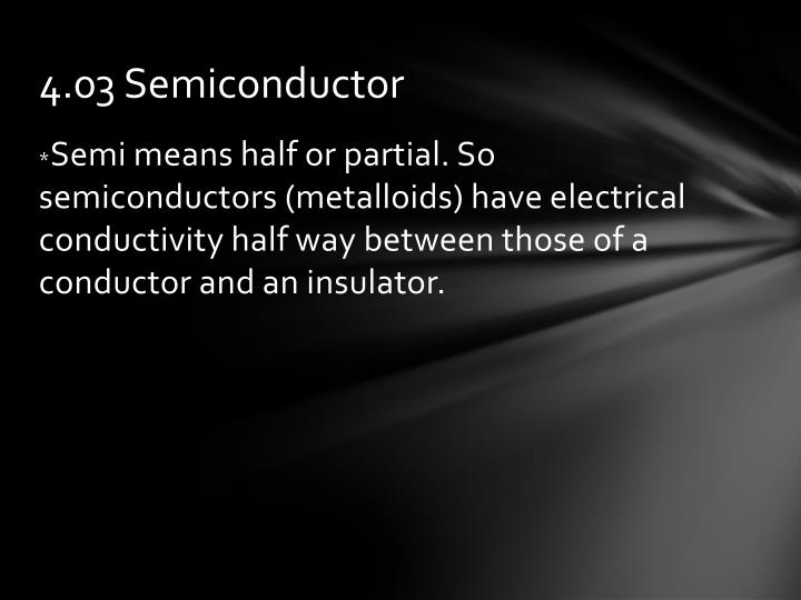 4.03 Semiconductor