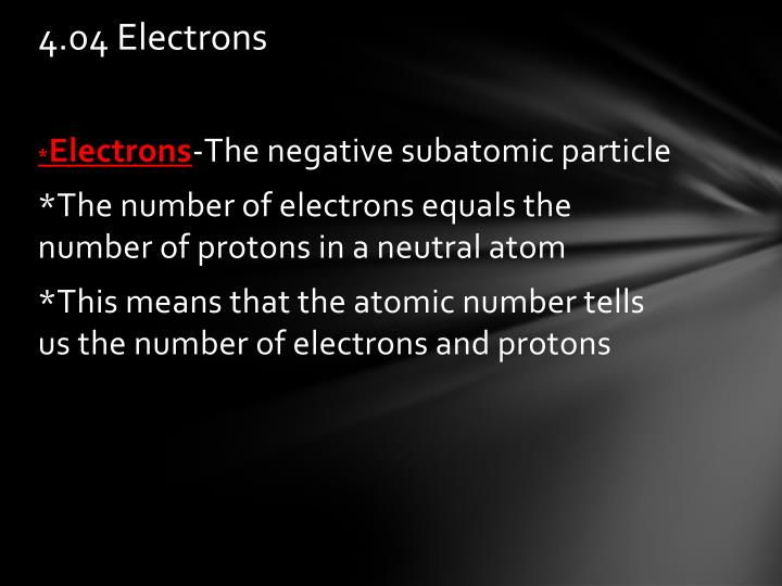 4.04 Electrons