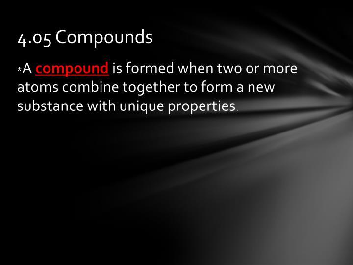 4.05 Compounds