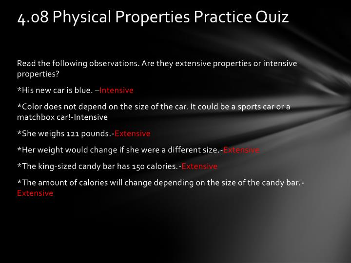 4.08 Physical Properties Practice Quiz