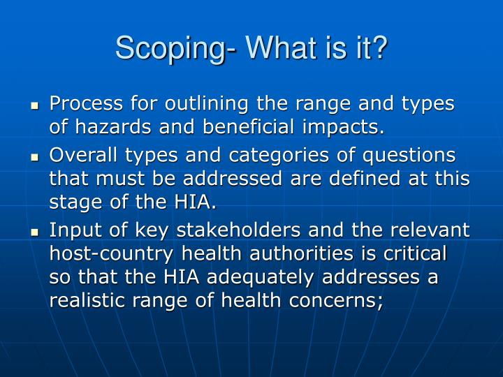 Scoping- What is it?