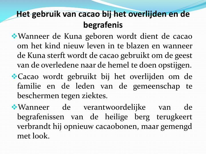 Het gebruik van cacao bij het overlijden en de begrafenis