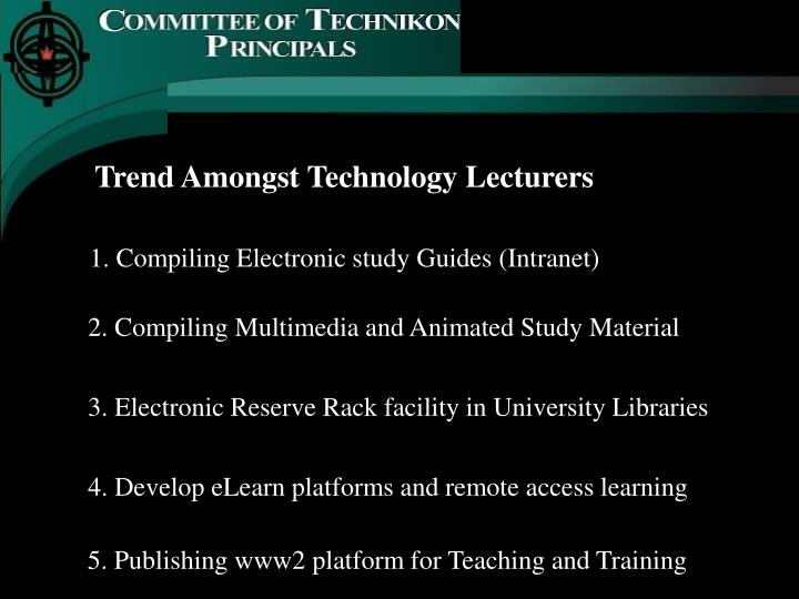 Trend Amongst Technology Lecturers