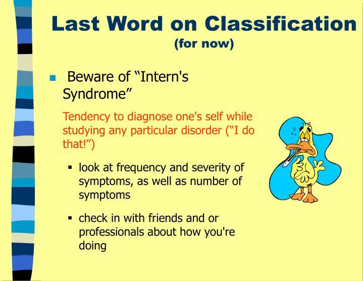 Last Word on Classification