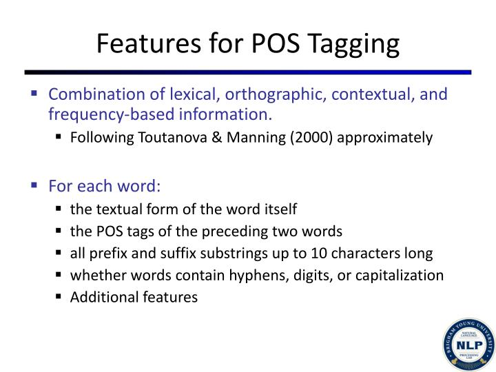 Features for POS Tagging
