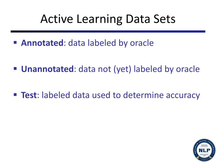 Active Learning Data Sets