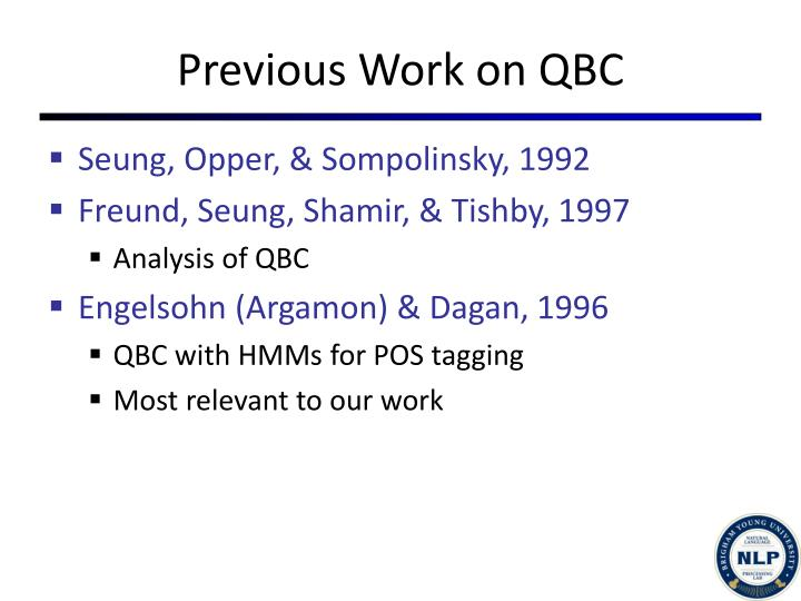 Previous Work on QBC
