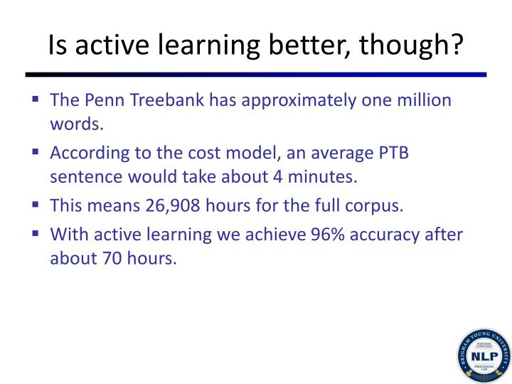 Is active learning better, though?