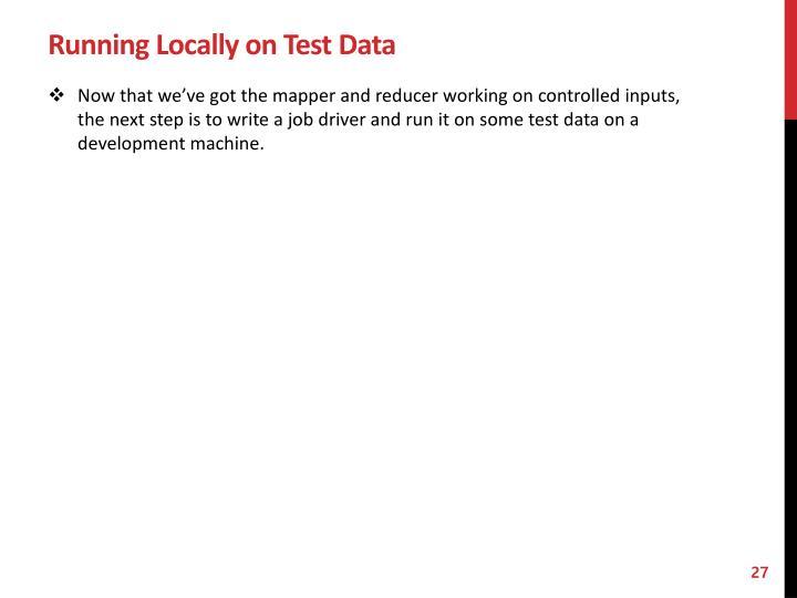 Running Locally on Test Data