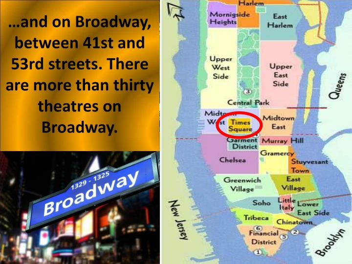 …and on Broadway, between