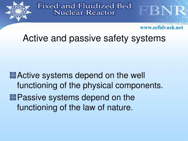 Active and passive safety systems