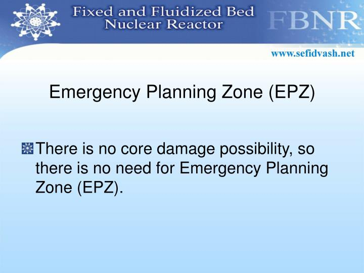 Emergency Planning Zone (EPZ)